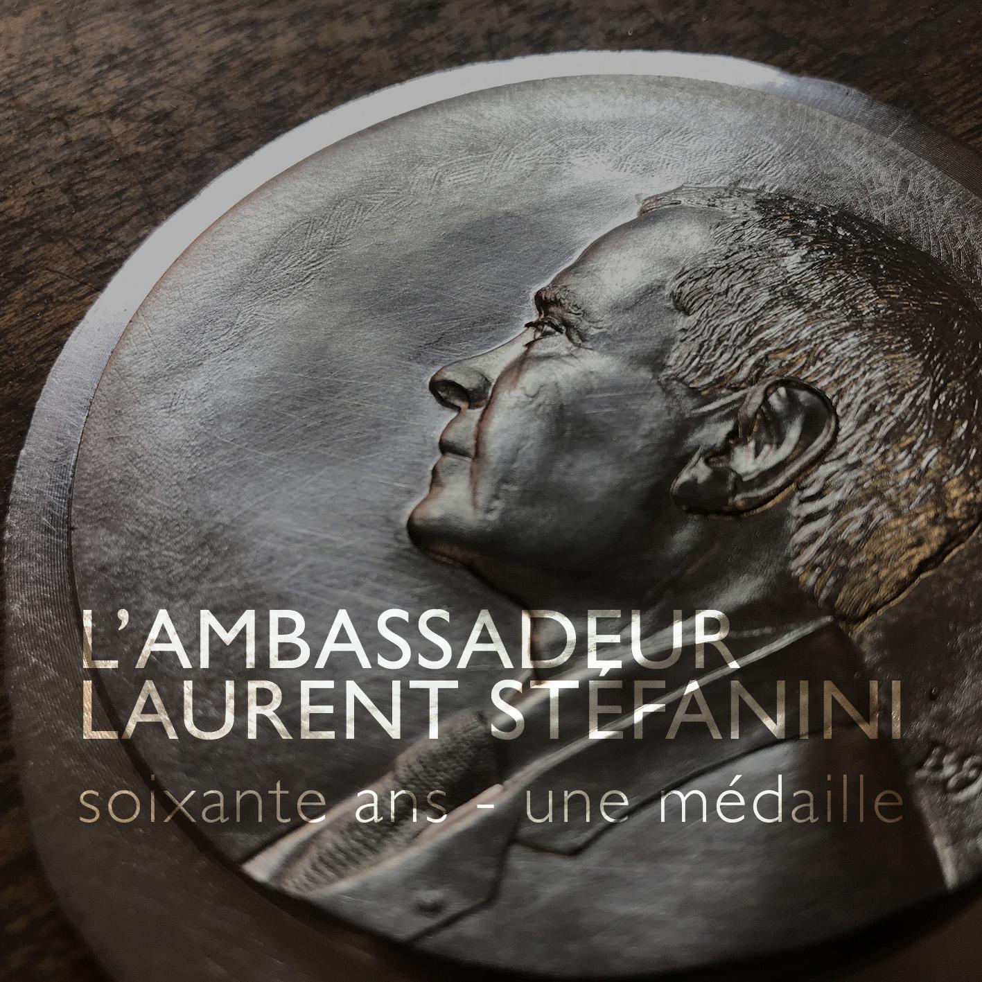 L'Ambassadeur Laurent STEFANINI – 60 ans – une médaille